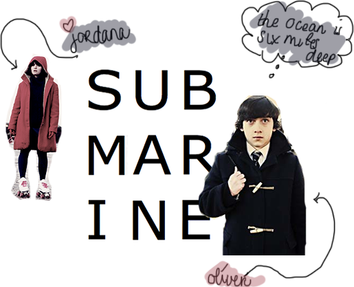 Cinema: Submarine